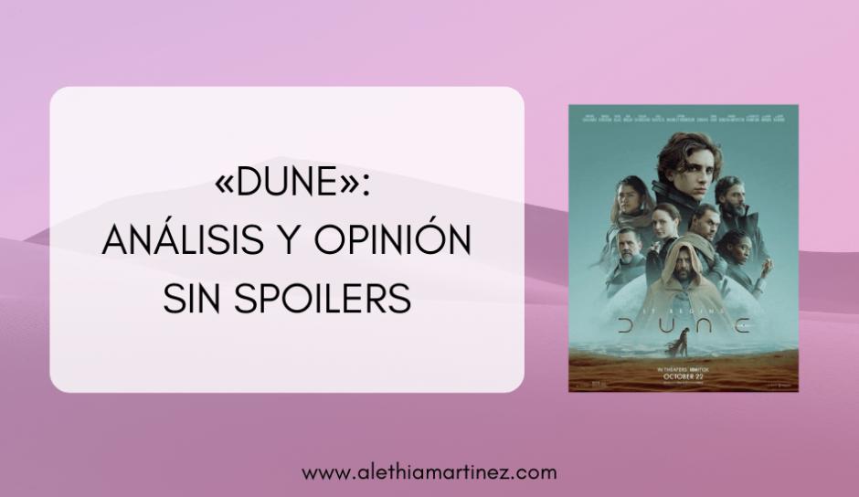 Portada del articulo Dune, análisis y opinión sin spoilers